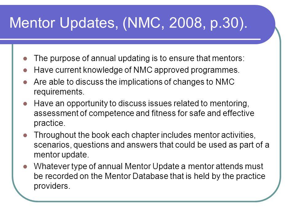 Mentor Updates, (NMC, 2008, p.30).