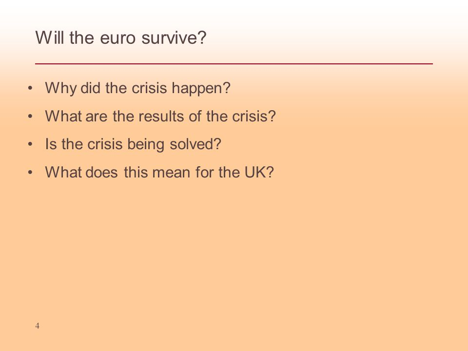 4 Why did the crisis happen. What are the results of the crisis.