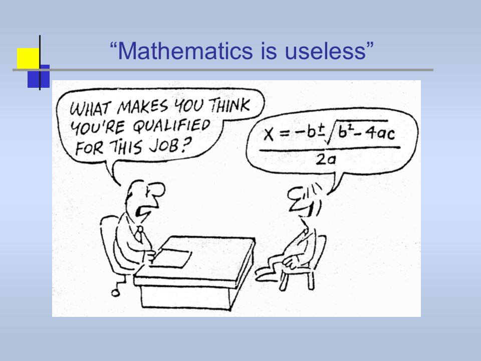 Mathematics is useless