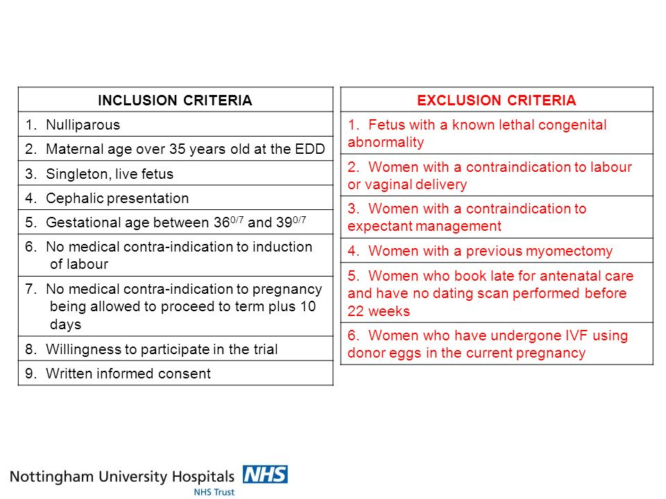 INCLUSION CRITERIA 1. Nulliparous 2. Maternal age over 35 years old at the EDD 3.