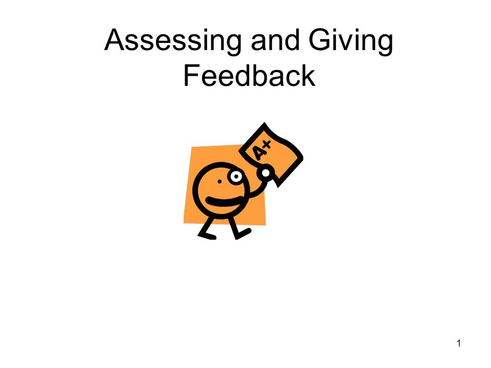 1 Assessing and Giving Feedback