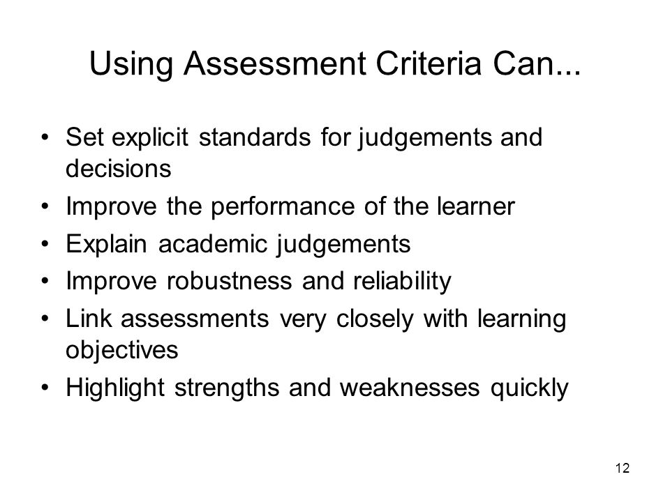 12 Using Assessment Criteria Can...
