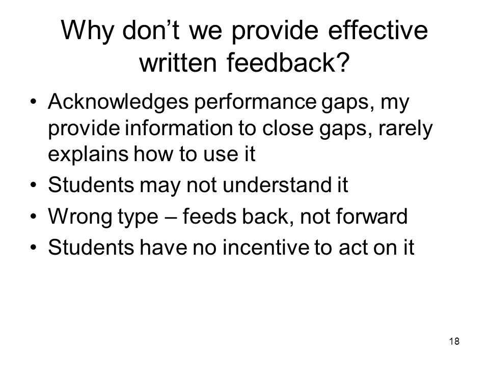 18 Why dont we provide effective written feedback.