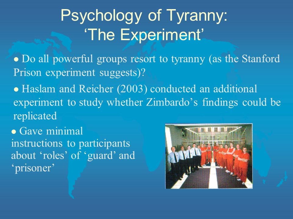 l Do all powerful groups resort to tyranny (as the Stanford Prison experiment suggests)? l Haslam and Reicher (2003) conducted an additional experimen