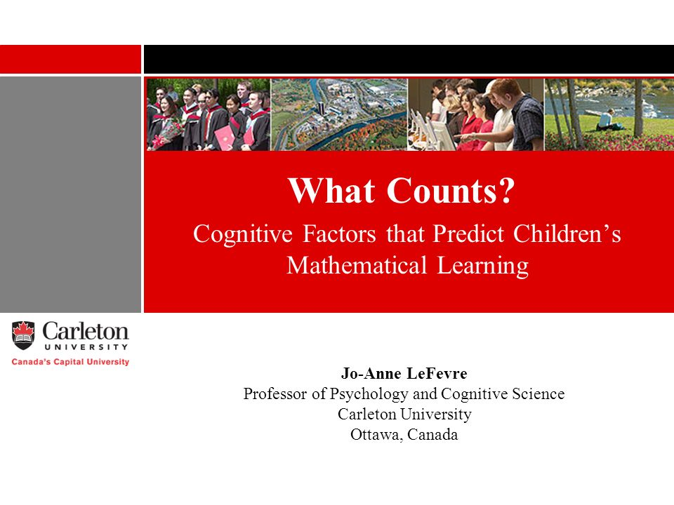 Count Me In Attentional pathway Working memory is central to various math tasks WM (executive.