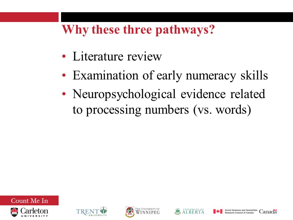 Why these three pathways.