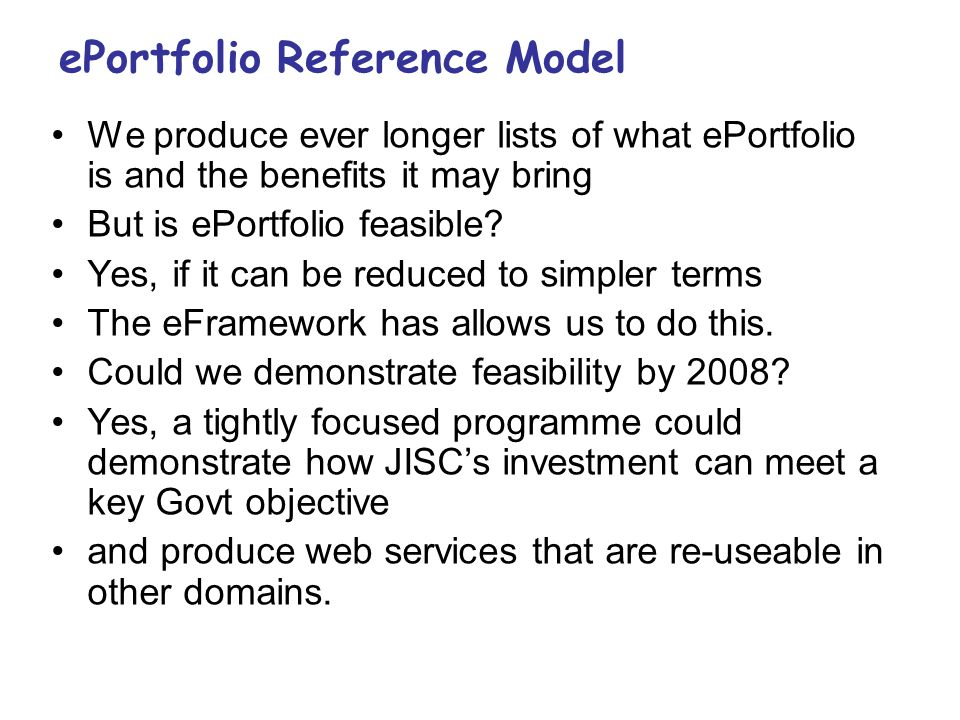 We produce ever longer lists of what ePortfolio is and the benefits it may bring But is ePortfolio feasible.