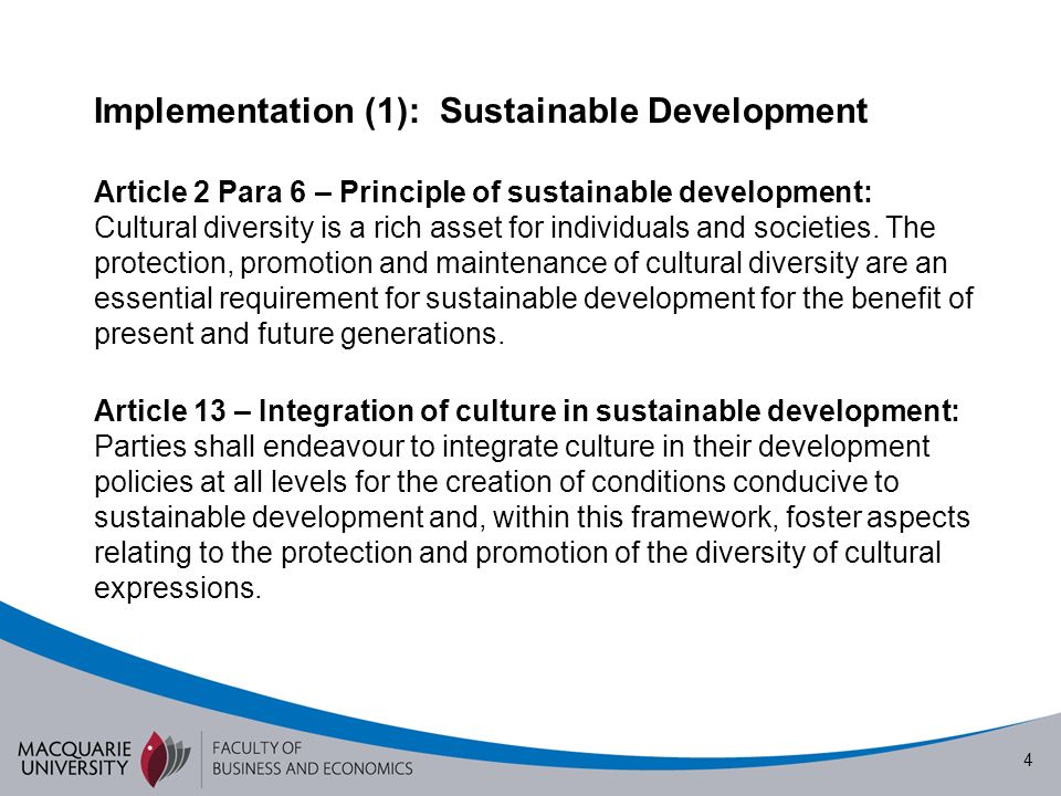 5 Implementation (2): Vulnerability and Protection Article 8 – Measures to protect cultural expressions 1.