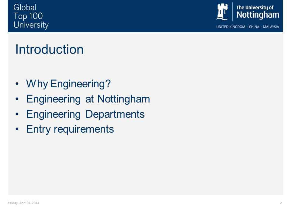 Friday, April 04, 20142 Introduction Why Engineering.