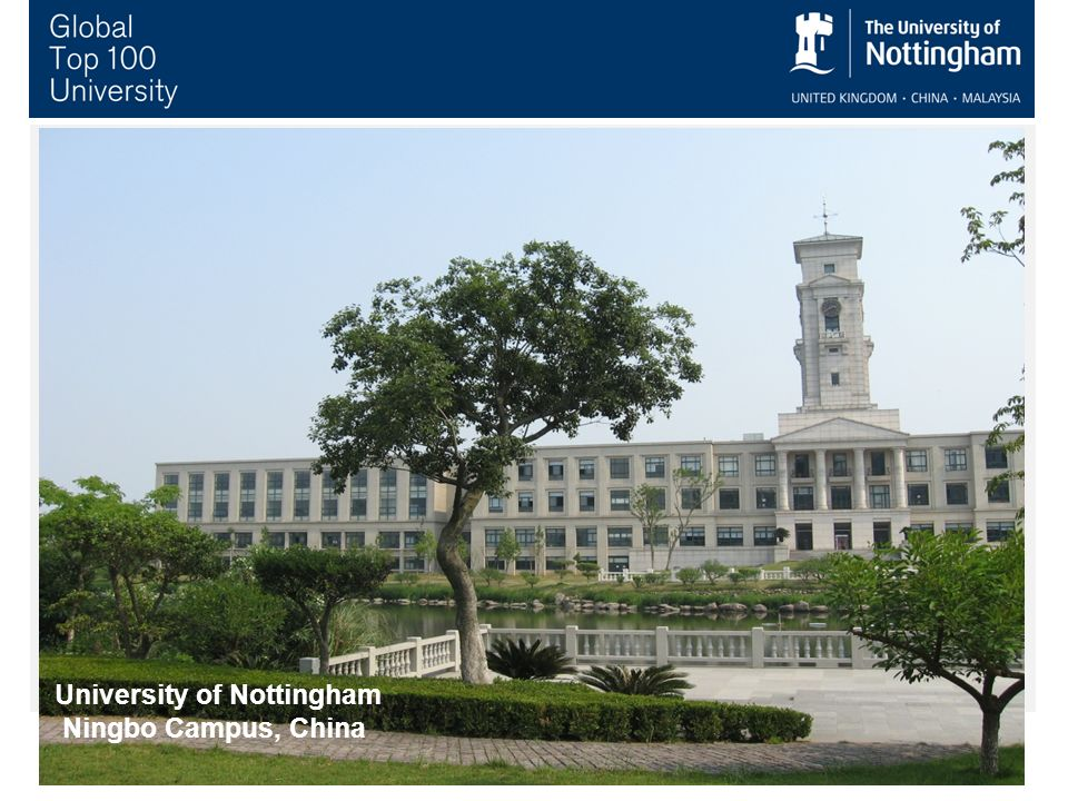 University of Nottingham Ningbo Campus, China