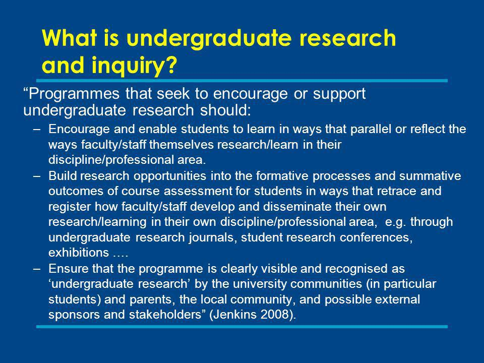 What is undergraduate research and inquiry.