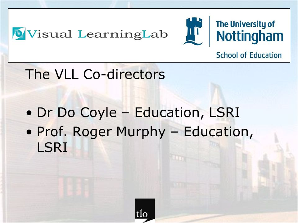 Theorising the TLO: Building knowledge for and with learners and teachers Communal constructivism….