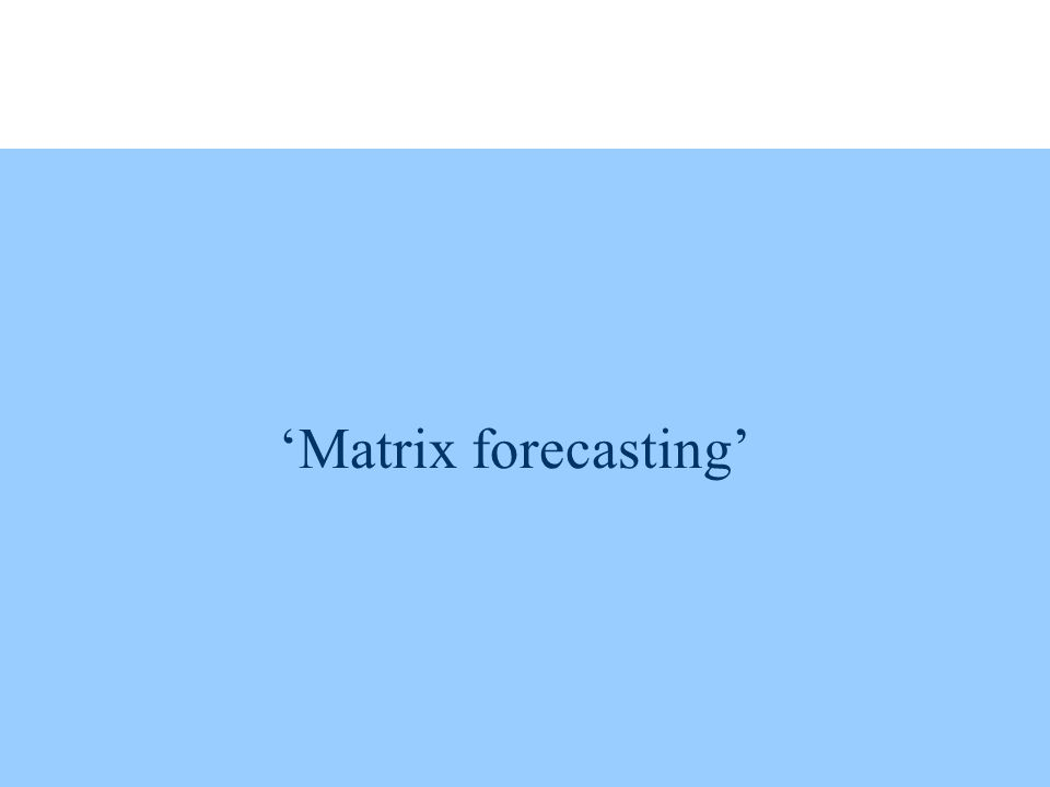 Matrix forecasting