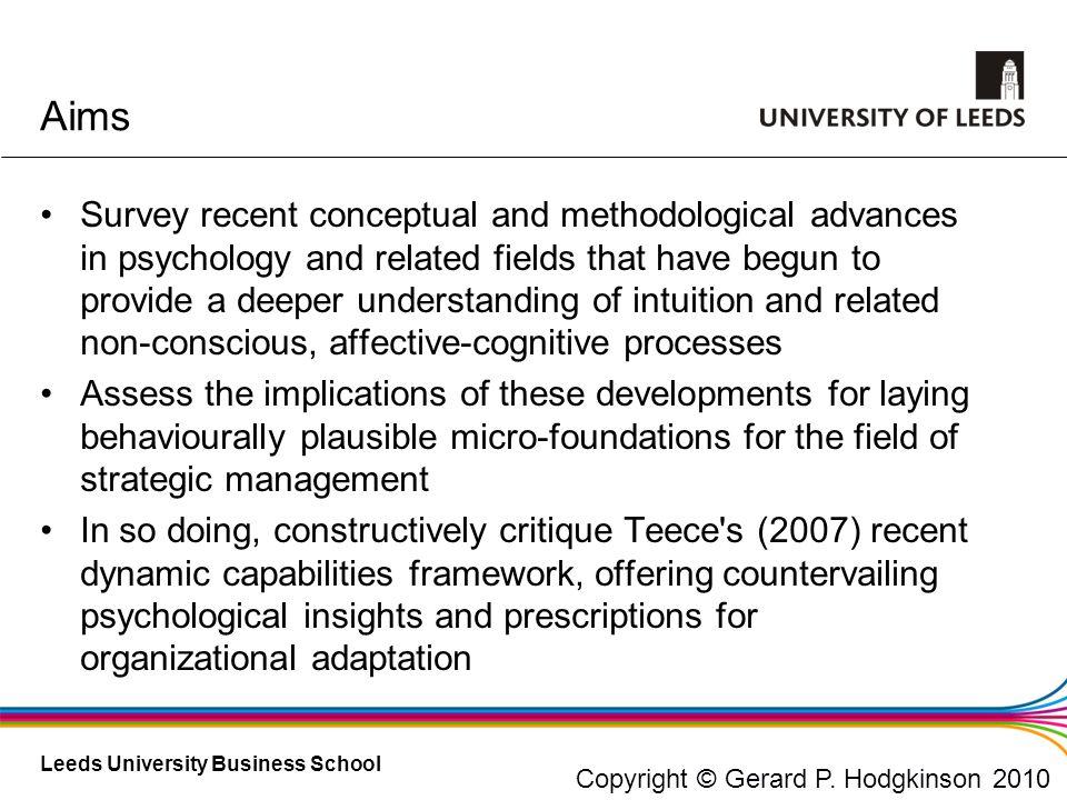 Leeds University Business School Significance for understanding & developing dynamic capabilities.