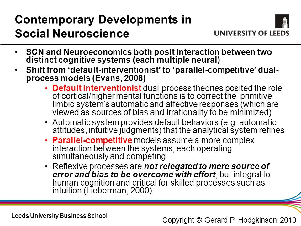 Leeds University Business School SCN and Neuroeconomics both posit interaction between two distinct cognitive systems (each multiple neural) Shift fro