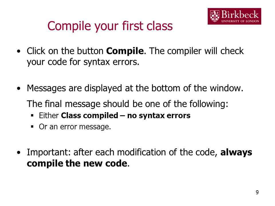 Compile your first class Click on the button Compile.