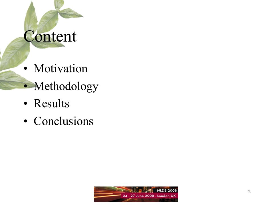 2 Content Motivation Methodology Results Conclusions