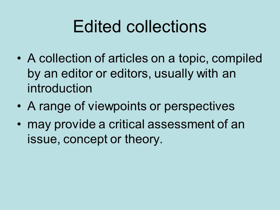 Examples of edited collections Baron, S., Field, J.