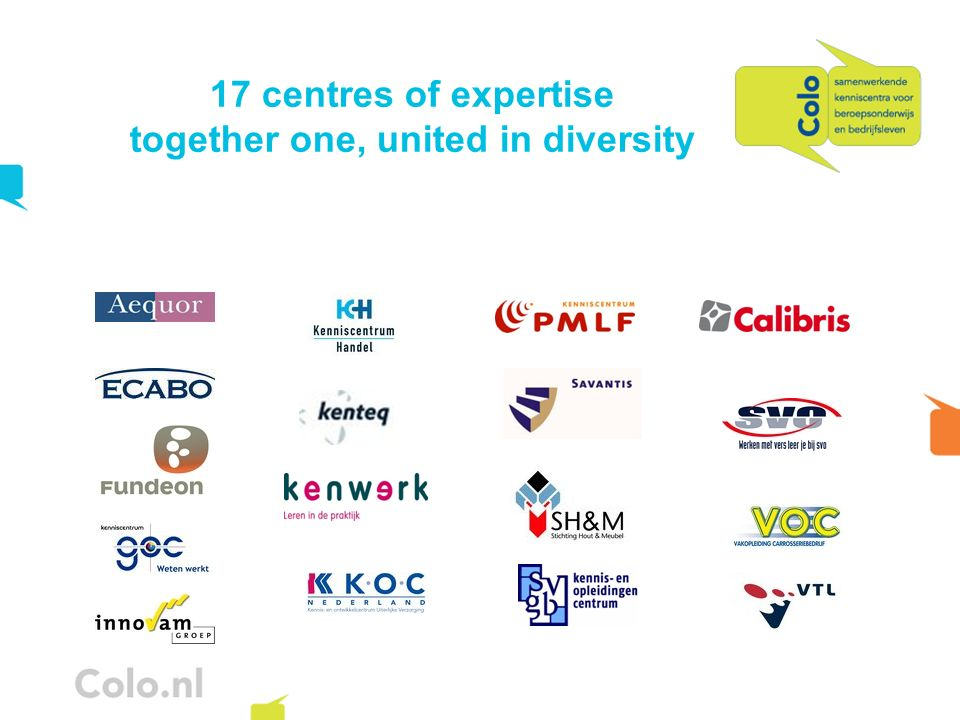 17 centres of expertise together one, united in diversity