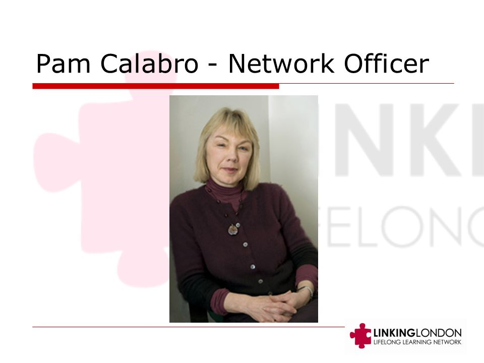 Pam Calabro - Network Officer