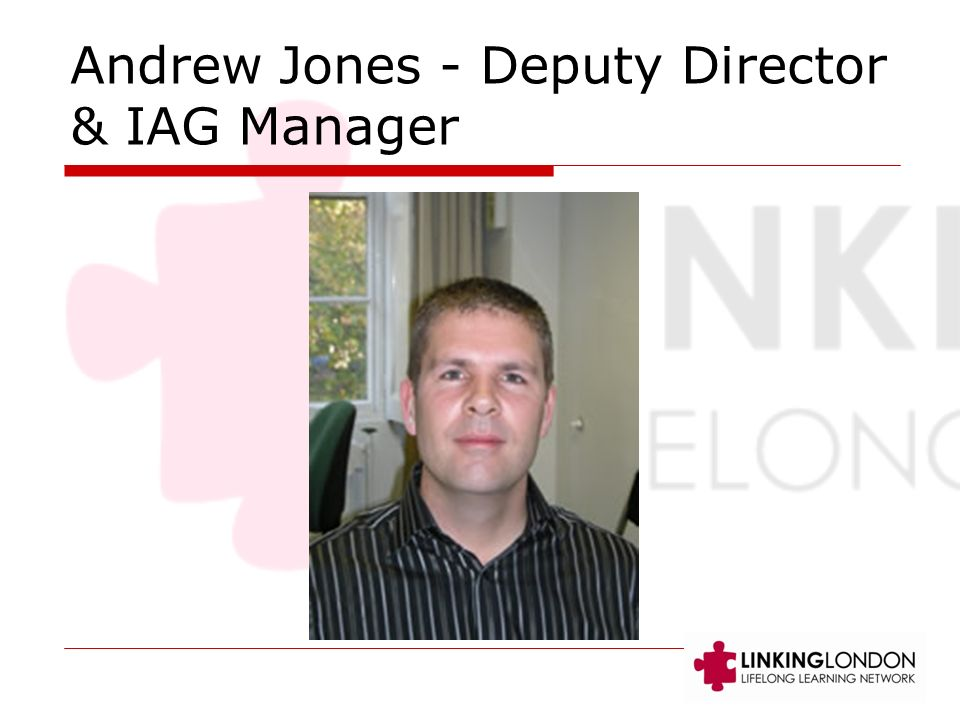 Andrew Jones - Deputy Director & IAG Manager