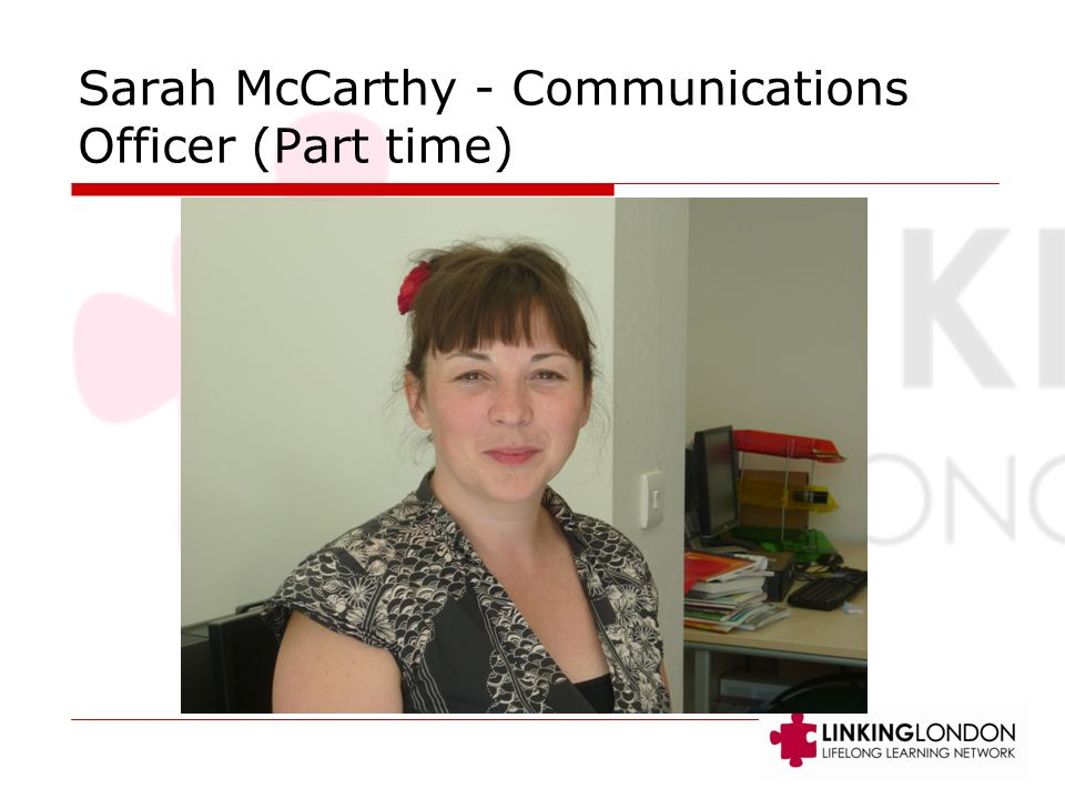 Sarah McCarthy - Communications Officer (Part time)