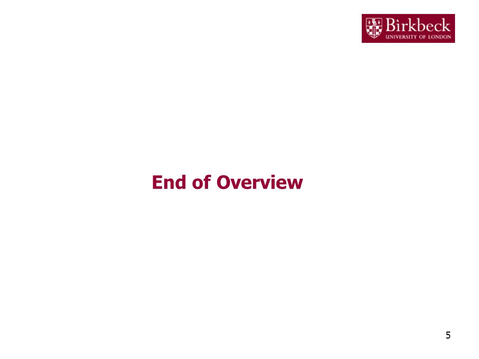 End of Overview 5