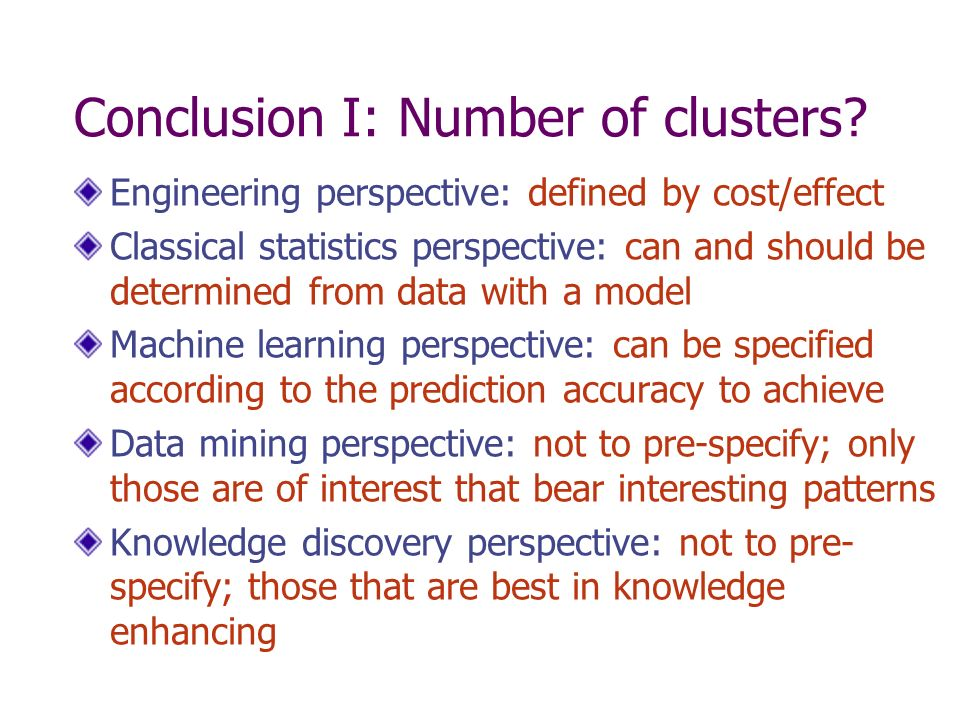 Conclusion I: Number of clusters.