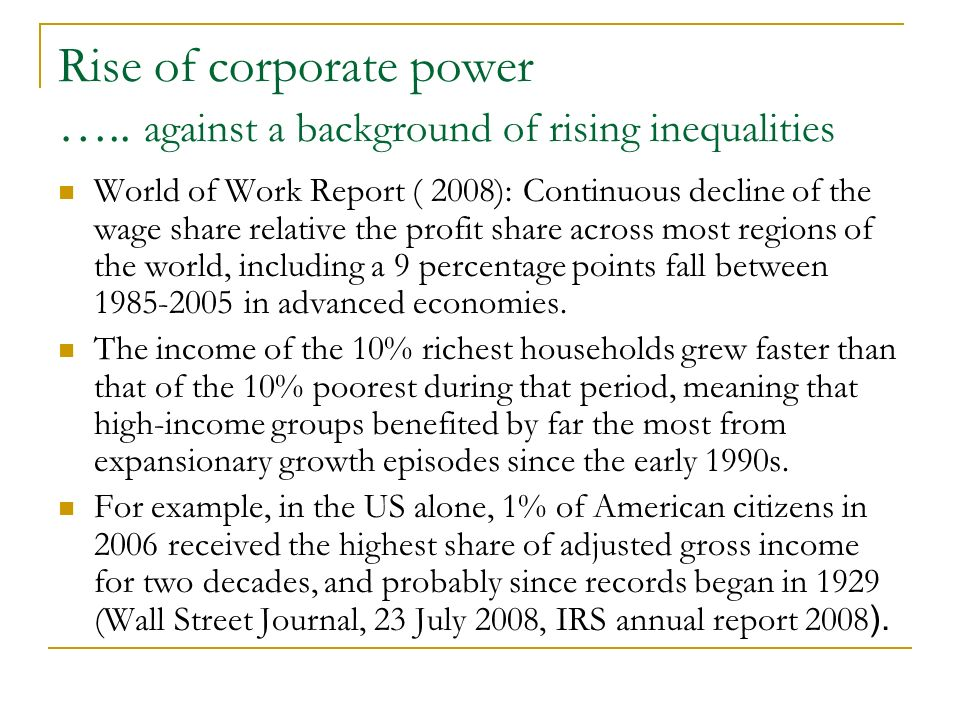 Rise of corporate power …..