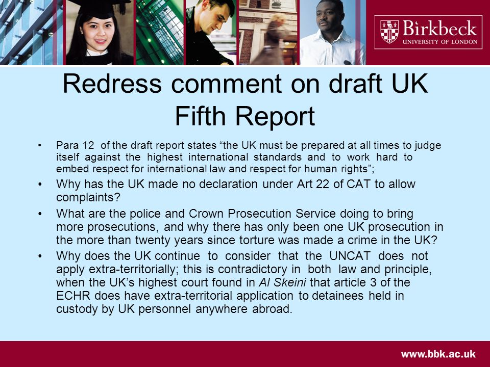 Redress comment on draft UK Fifth Report Para 12 of the draft report states the UK must be prepared at all times to judge itself against the highest i