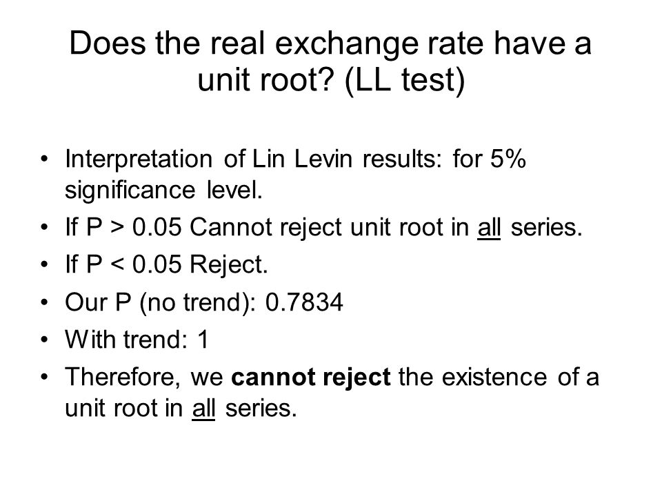 Does the real exchange rate have a unit root.