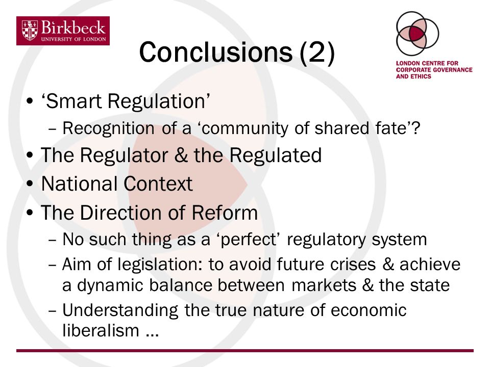 Smart Regulation –Recognition of a community of shared fate? The Regulator & the Regulated National Context The Direction of Reform –No such thing as