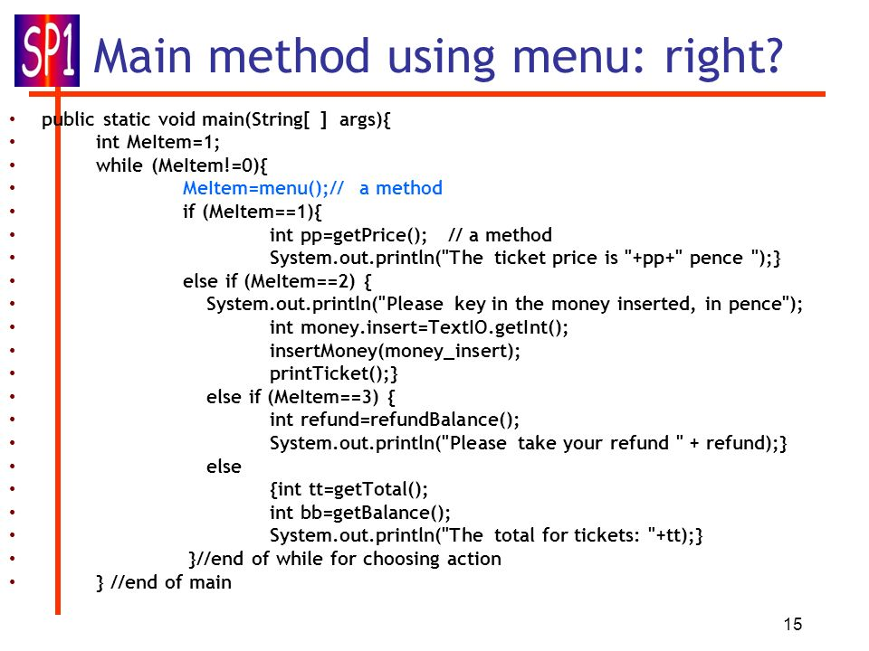 15 Main method using menu: right.