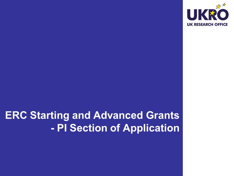 ERC Starting and Advanced Grants - PI Section of Application