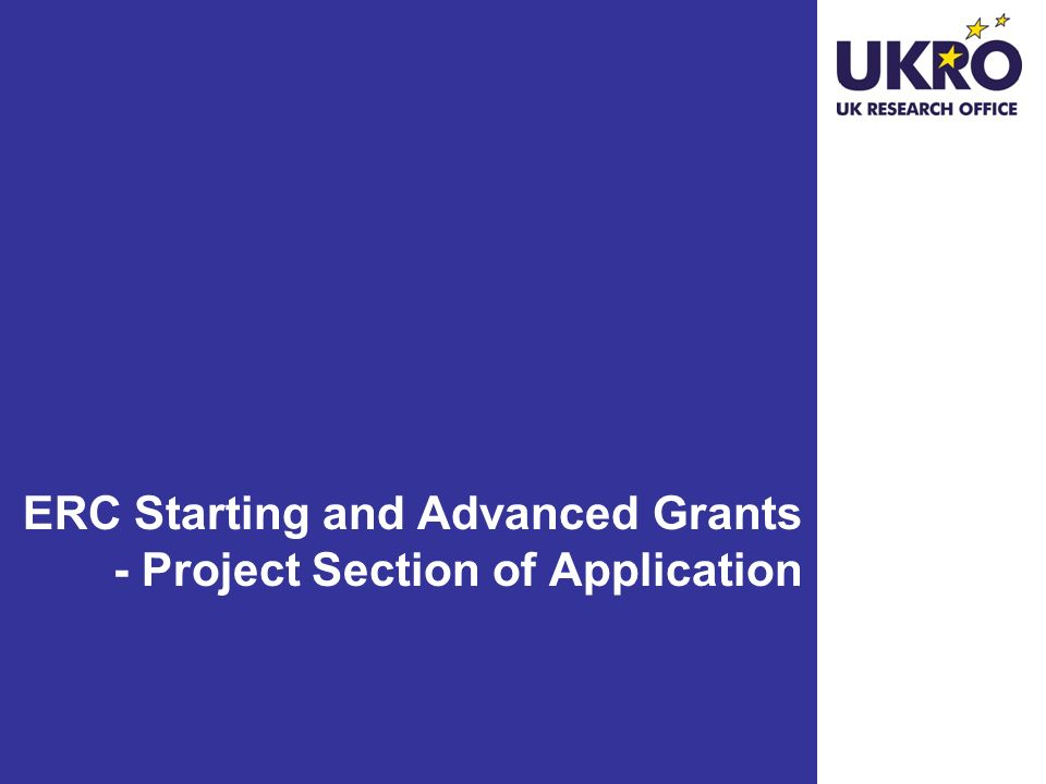ERC Starting and Advanced Grants - Project Section of Application
