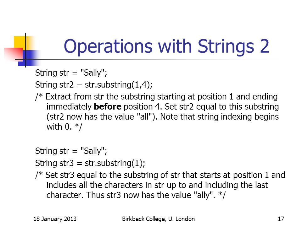 Operations with Strings 2 String str =