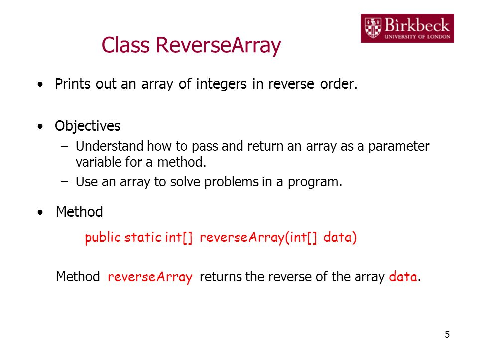 Anatomy of Class ArrayMethods /* The program applies various methods to an array of integers to produce certain results.