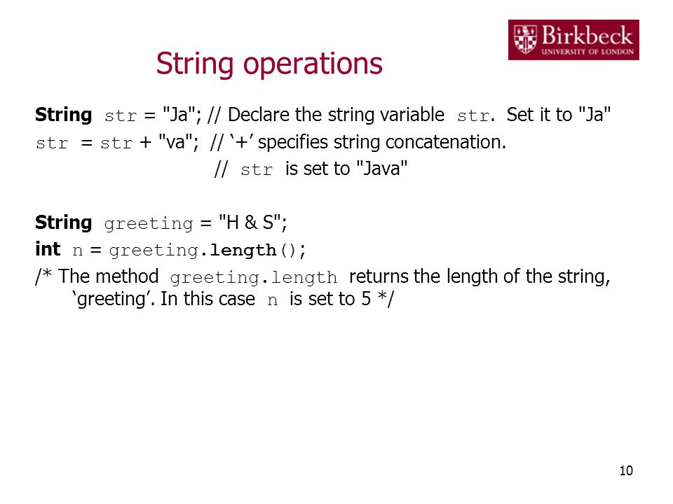 String operations String str = Ja ; // Declare the string variable str.