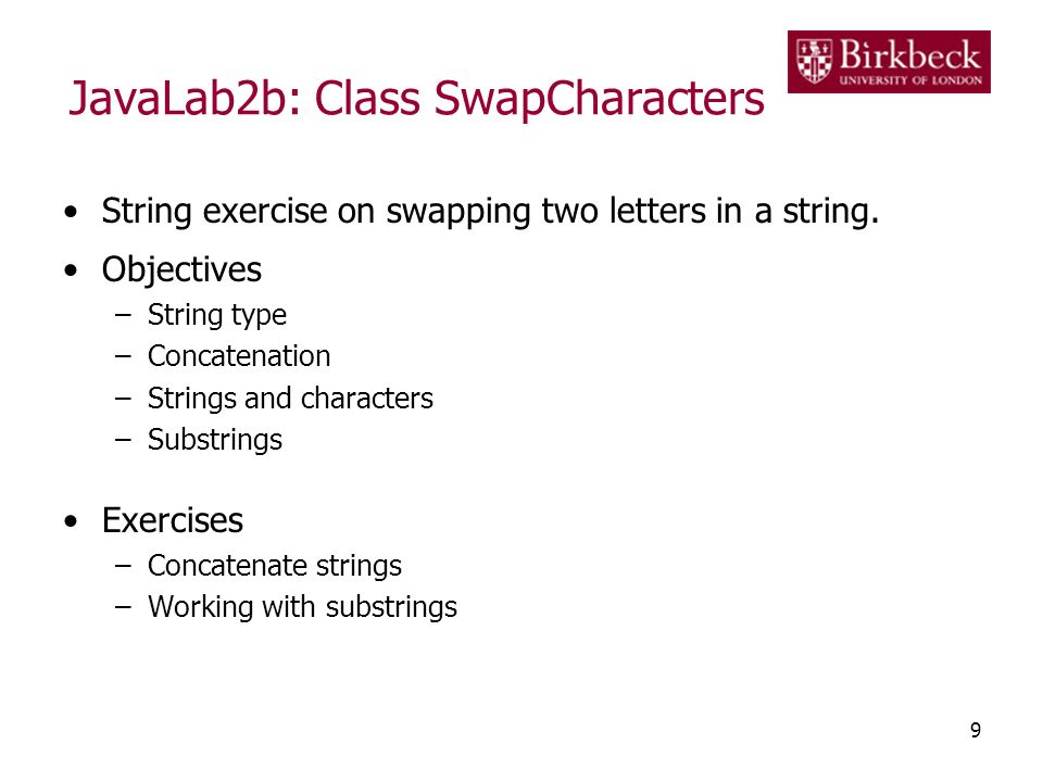 JavaLab2b: Class SwapCharacters String exercise on swapping two letters in a string.