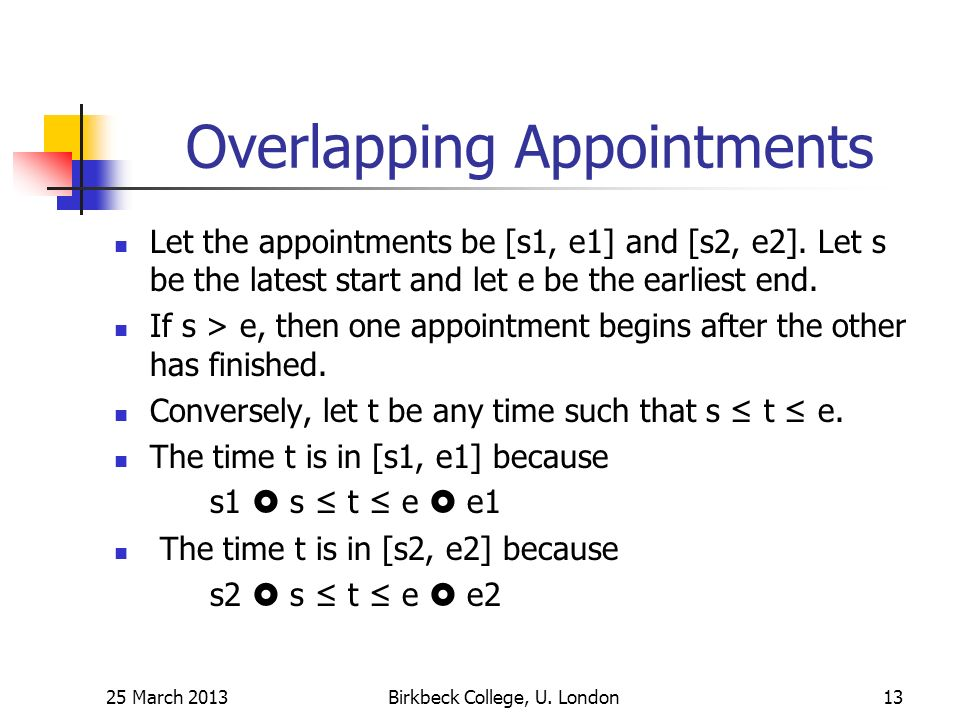 Overlapping Appointments Let the appointments be [s1, e1] and [s2, e2].