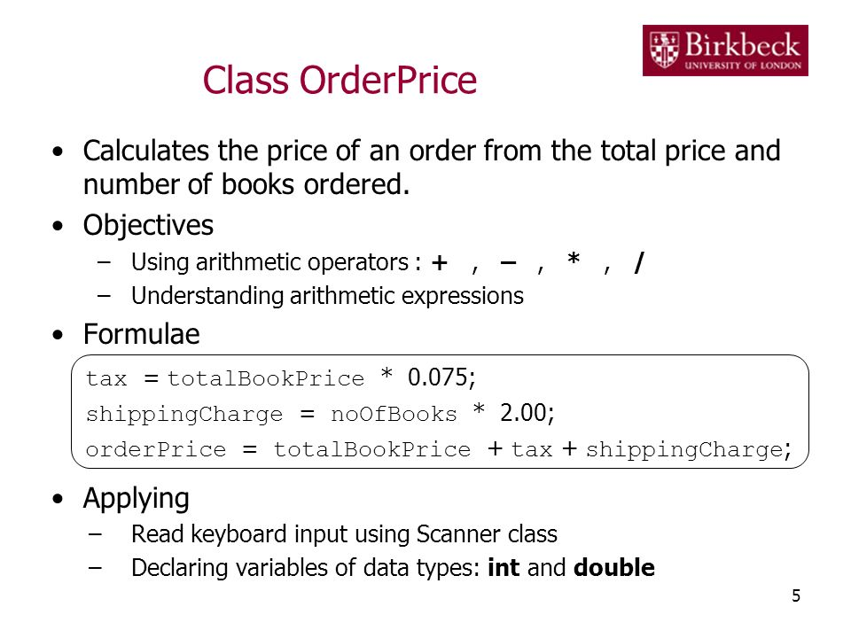 Class OrderPrice Calculates the price of an order from the total price and number of books ordered.