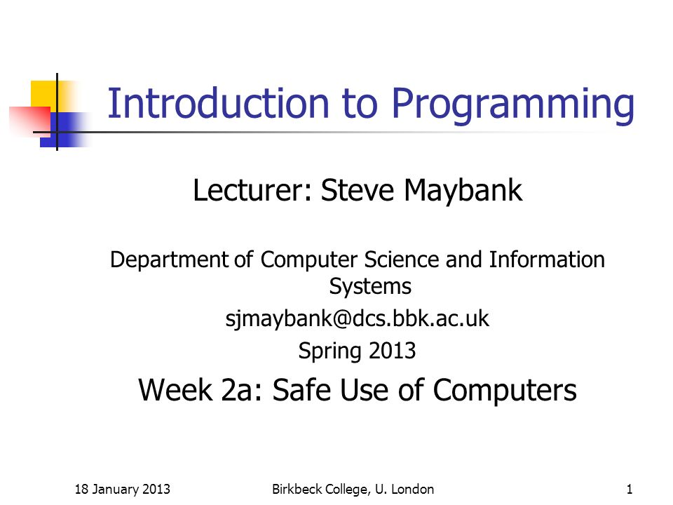 18 January 2013Birkbeck College, U.