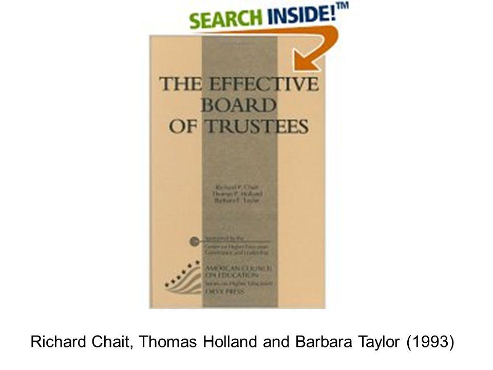 Richard Chait, Thomas Holland and Barbara Taylor (1993)