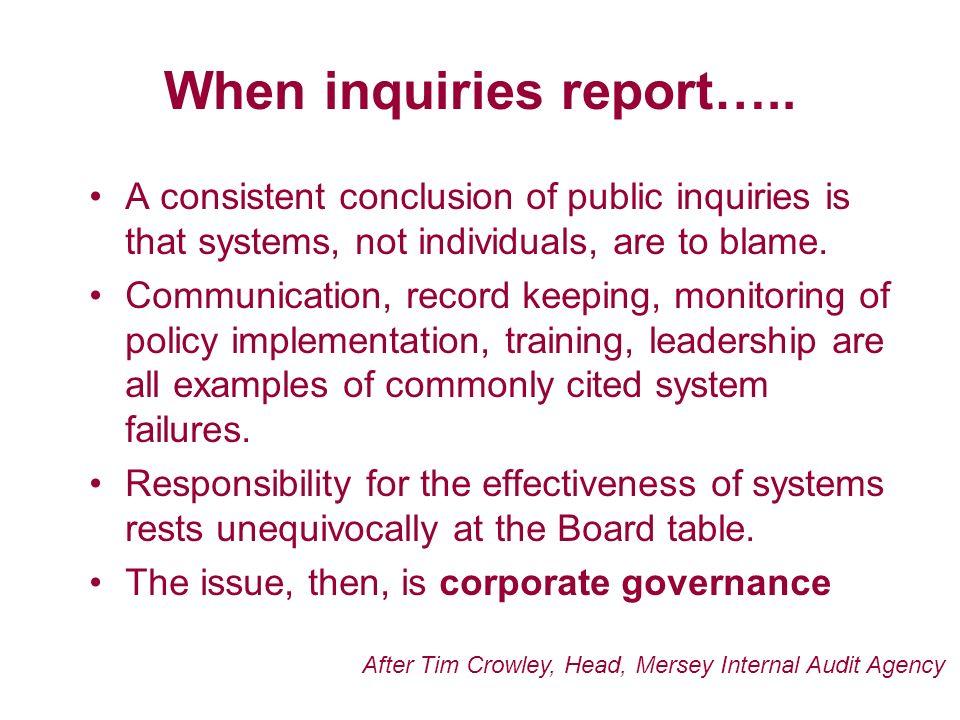When inquiries report…..