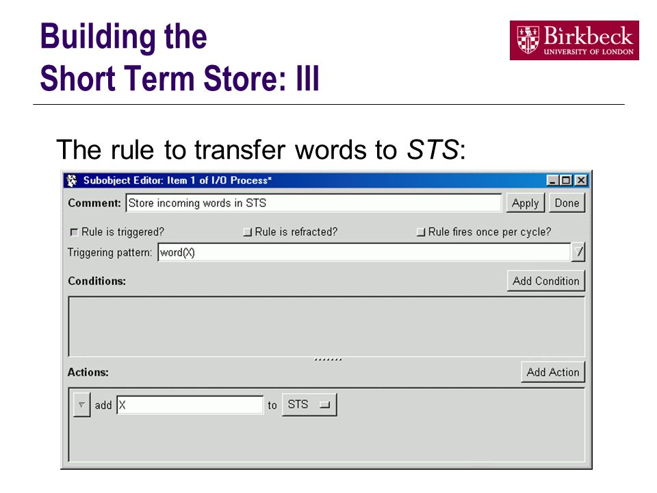 Building the Short Term Store: III The rule to transfer words to STS: