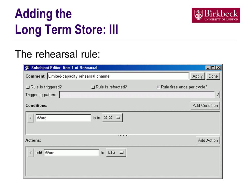 Adding the Long Term Store: III The rehearsal rule: