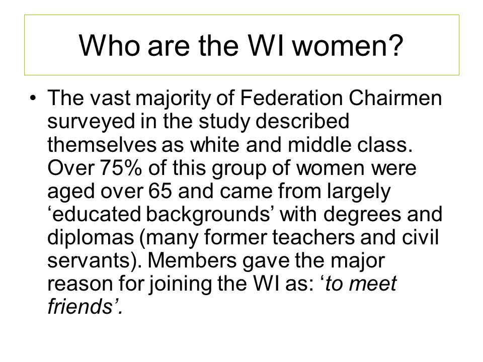 Who are the WI women.