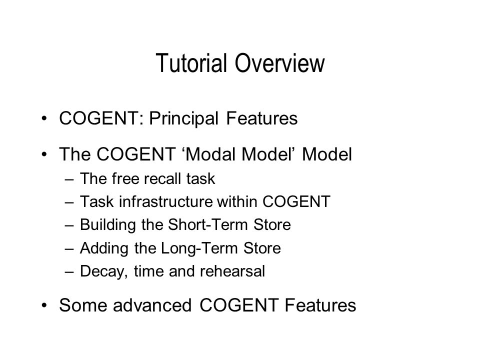 COGENT: Principal Features A visual programming environment; A range of standard functional components; An expressive rule-based modelling language; Automated data visualisation tools; A powerful model testing environment; and Research programme management tools