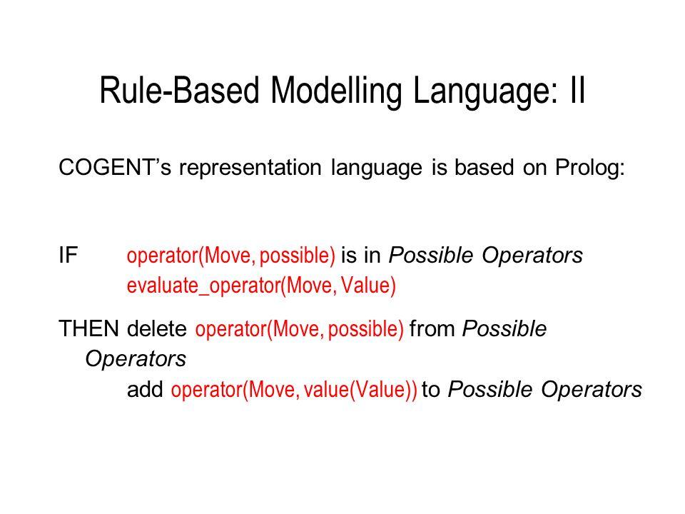 Rule-Based Modelling Language: III