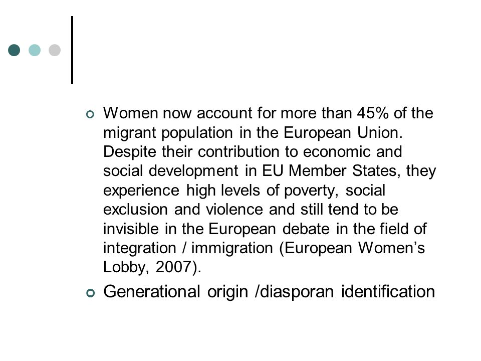 Women now account for more than 45% of the migrant population in the European Union.